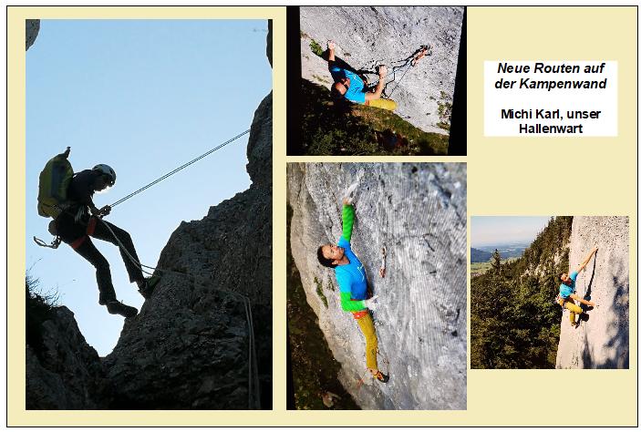 Neue Routen auf der Kampenwand Michi Karl, unser Hallenwart